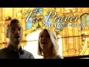 The Prayer - Celine Dion Andrea Bocelli Cover by Evynne Peter Hollens