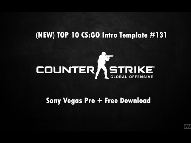 (NEW) TOP 10 CS:GO Intro Template 131 Sony Vegas Pro Free Download