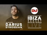 Darius Syrossian - Live DJ set @ Ibiza Sunset Sessions