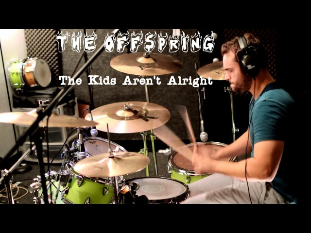The Offspring - The Kids Aren't Alright - Drum Cover