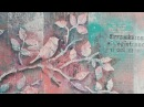 Многослойные фоны и тонировка акриловыми красками: МК по Микс Медиа Mixed Media Натальи Жуковой