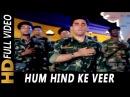Hum Hind Ke Veer Sipahi Sonu Nigam Border Hindustan Ka 2003 Patriotic Songs