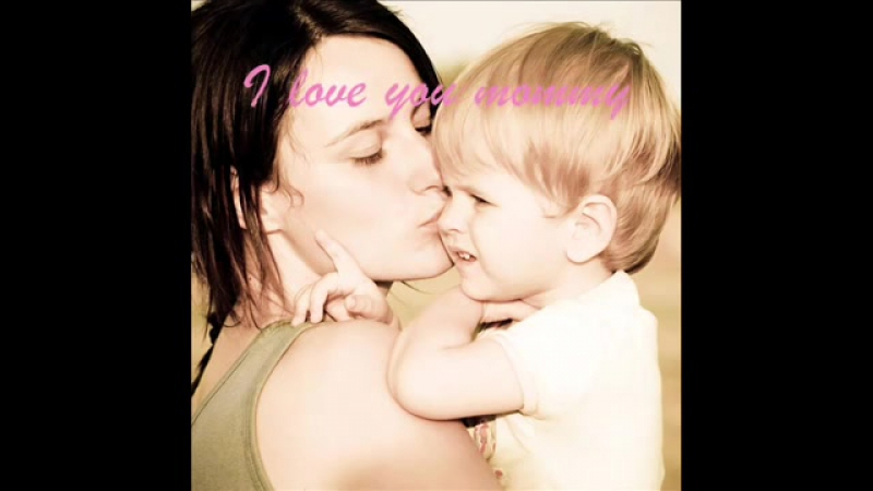 I Love You Mommy Mothers Day Song For Children