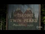 Твин Пикс / Twin Peaks.3 сезон.Тизер (2017) (HD)