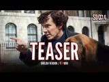 ENG | Тизер: «Шерлок - 4 сезон / Sherlock - 4 season» 2016 SDCC2016