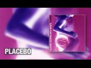 PLACEBO - 'English Summer Rain (Freelance Hellraiser Mix)' (Official Audio)