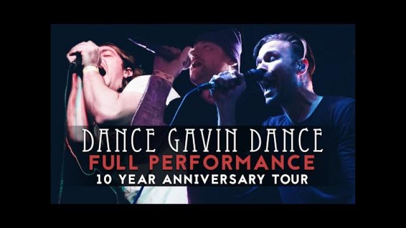 Dance Gavin Dance - FULL SET 4 LIVE! (feat. Jonny Craig Kurt Travis) 10 Year Anniversary Tour