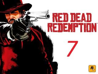 Red Dead Redemption прохождение  серия 7 (Кино и гонки)