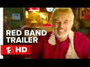 Bad Santa 2 Official Red Band Trailer 1 (2016) - Billy Bob Thornton Movie