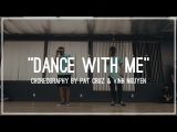 112 - Dance With Me | Choreography by Vinh Nguyen Pat Cruz
