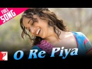 O Re Piya Extended Version Aaja Nachle Madhuri Dixit Rahat Fateh Ali Khan