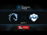 Liquid vs MVP.Phx, Shanghai Major, WB Round 2, Game 1