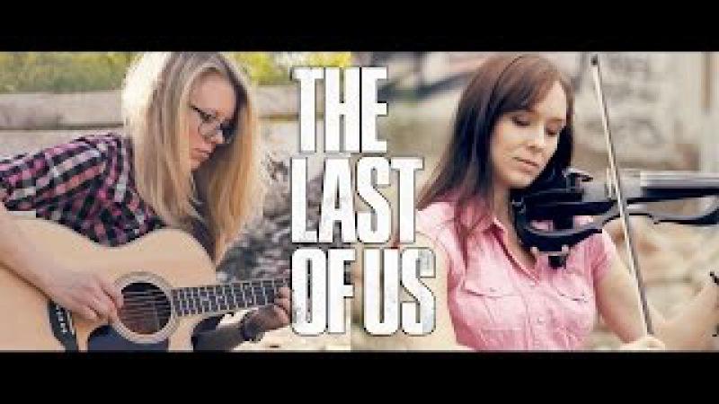 The Last Of Us (COrus Music ft. Anastasia Soina)