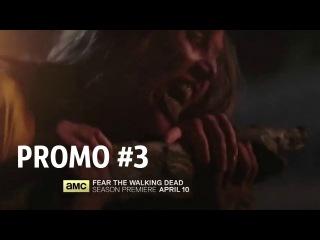 Новый промо-ролик 2-го сезона сериала «Бойтесь Ходячих Мертвецов»