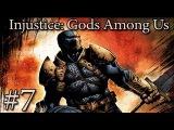 [Рус] Прохождение Injustice Gods Among Us. Глава 7 - Дефстроук.
