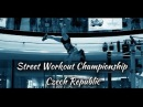 Championship of Street Workout, Czech Republic 2016