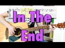 Linkin Park In The End fingerstyle cover tabs lyrics
