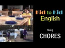 CHORES - Intermediate English Vocabulary - Lessons for KIDS and ADULTS