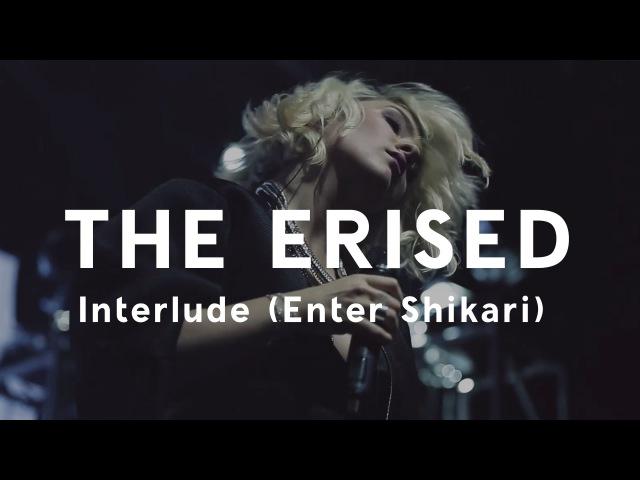 The Erised — Interlude (Enter Shikari)