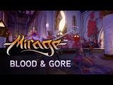 Студия Torn Banner показала кровавый геймплей Mirage: Arcane Warfare