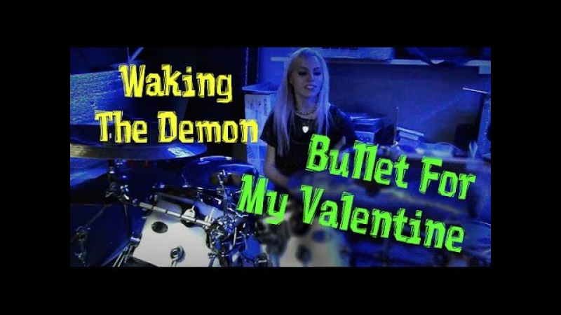 BULLET FOR MY VALENTINE - Waking The Demon (DRUM COVER)