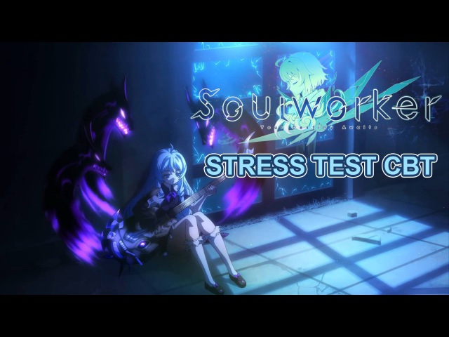 Soul Worker Online CBT Stress Test Trailer and Character Preview