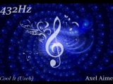 Axel Aime Remcked 432Hz Cool It (Uzeb)