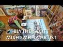 Blythe Scott Mixed Media Artist