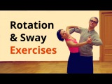 7 Exercises for Rotation &amp Sway in Ballroom Dancing