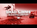 Brad Simms Budapest layover