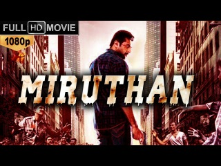 JAYAM's Miruthan (2015) Hindi Dubbed Full Movie   Jayam Ravi, Neetu Chandra, Sudha Chandran  