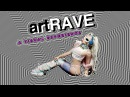 ArtRAVE a visual experience by scxlag