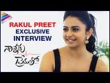 Rakul Preet Exclusive Interview | Nannaku Prematho Movie | Straight with Swapna | Telugu Filmnagar