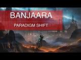 Paradigm Shift - Banjaara (Official Music Video)