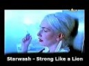 Starwash Strong Like a Lion Classic Eurodance From Of The 90's