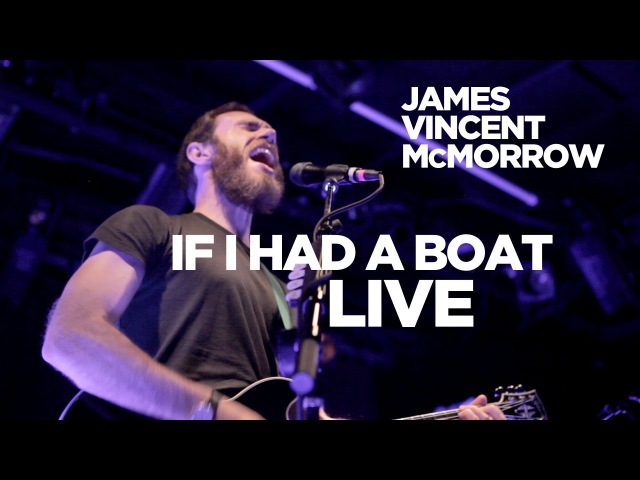 Front Row Boston | James Vincent McMorrow – If I Had a Boat (Live)