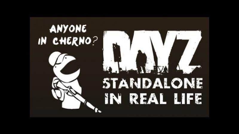 DayZ Standalone in Real Life TIAC