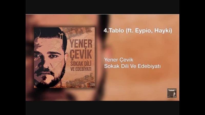 Yener Çevik ft Eypio Hayki - Tablo (2016)