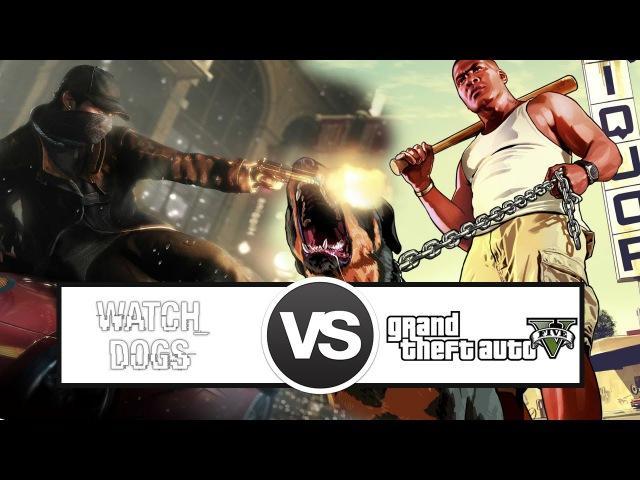 VERSUS: графон GTA5 VS Watch Dogs