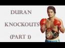 Roberto Duran Knockouts (Part 1)