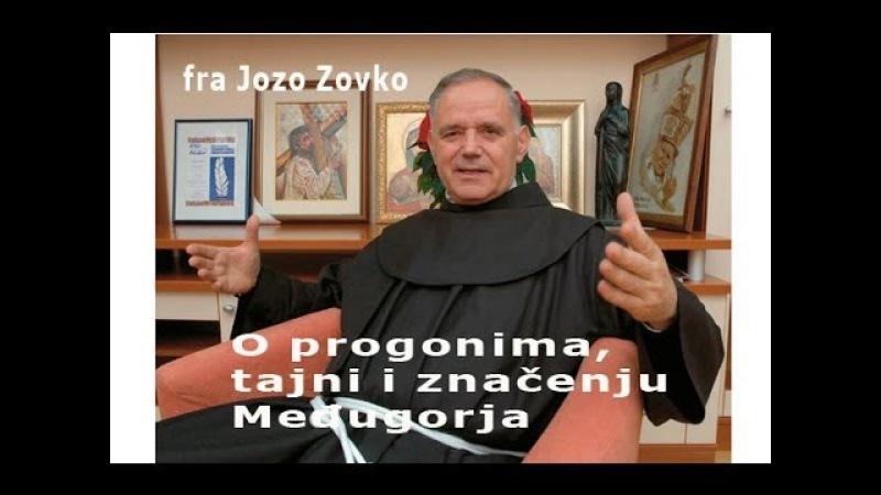 Fra Jozo Zovko o progonu tajni i značenju Međugorja