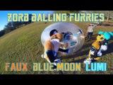 ZORB BALLING FURRIES - Faux, Blue Moon, Lumi