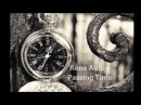 Passing Time - Rene Aubry (Now- 2015)