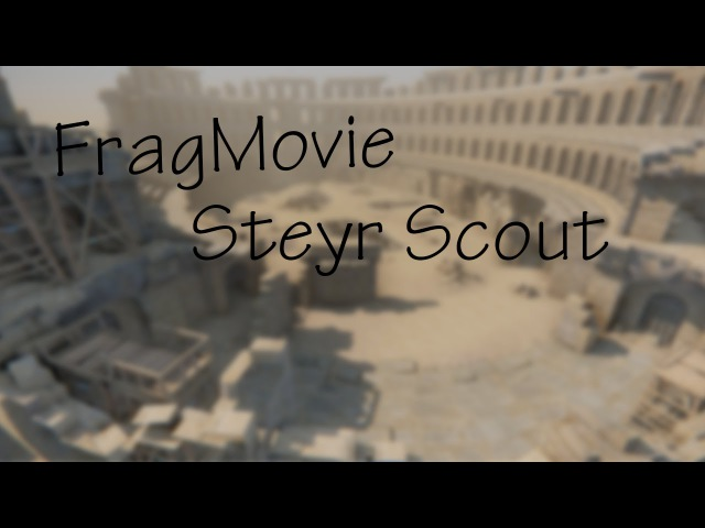 Warface: FragMovie Steyr Scout