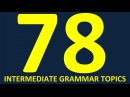Learn English grammar lessons for intermediate upper intermediate and advanced level full course