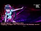 Daniel Ingram - Equestria Girls (Helping Twilight Win The Crown) (Dj Gestap remix)
