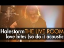 Halestorm - Love Bites (So Do I) (Acoustic) captured in The Live Room