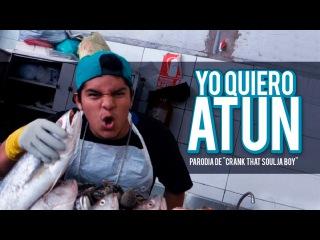 YO QUIERO ATÚN (PARODIA CRANK THAT SOULJA BOY) - BUKANO