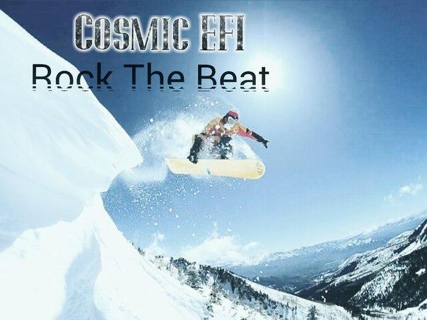 Cosmic EFI – Rock The Beat