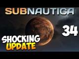 Subnautica Experimental. Часть 34 | Шокирующее обновление! (Shocking Update)
